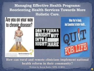 Managing Effective Health Programs: Reorienting Health Services Towards More Holistic Care .