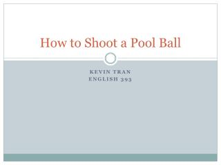 How to Shoot a Pool Ball