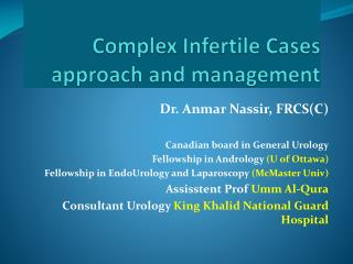Complex Infertile Cases   approach and management