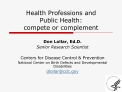 Health Professions and  Public Health:  compete or complement