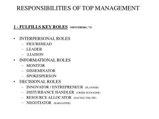 RESPONSIBILITIES OF TOP MANAGEMENT