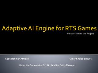 Adaptive AI Engine for RTS Games