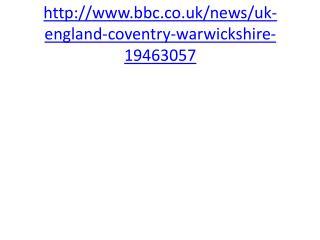 http://www.bbc.co.uk/news/uk-england-coventry-warwickshire-19463057