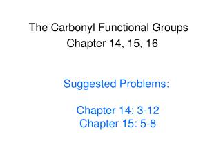 The Carbonyl Functional Groups