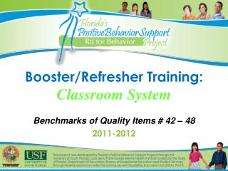 Booster/Refresher Training: Classroom System