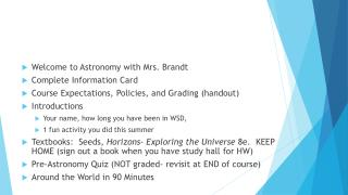 Welcome to Astronomy with Mrs. Brandt Complete Information Card