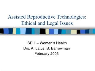 Assisted Reproductive Technologies: Ethical and Legal Issues