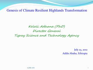 Genesis of Climate Resilient  Highlands  Transformation