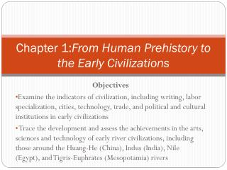Chapter 1: From Human Prehistory to the Early Civilizations