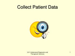 Collect Patient Data