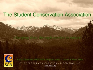The Student Conservation Association