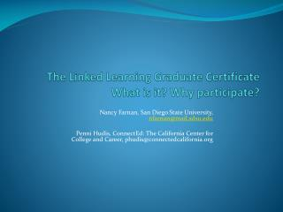 The Linked Learning Graduate Certificate What is it? Why participate?