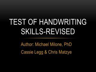 Test of handwriting skills-revised