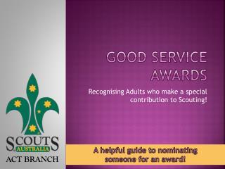 Good Service Awards