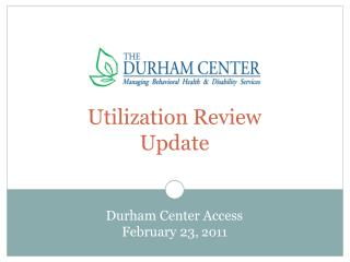 Utilization Review  Update