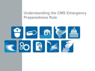 Understanding the CMS Emergency