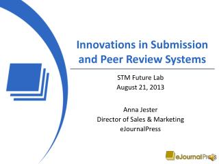 Innovations in Submission and Peer Review Systems