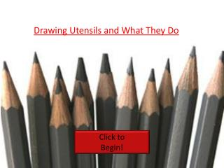 Drawing Utensils and What They Do