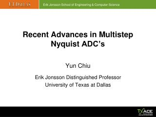 Recent Advances in Multistep  Nyquist  ADC's
