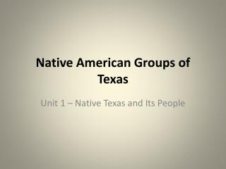 Native American Groups of Texas