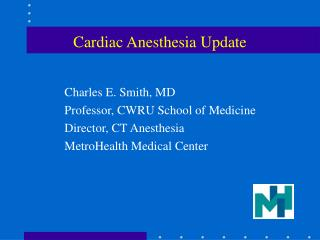 Cardiac Anesthesia Update