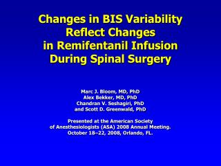 Changes in BIS Variability  Reflect Changes  in Remifentanil Infusion  During Spinal Surgery