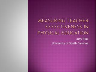 Measuring Teacher Effectiveness in Physical Education
