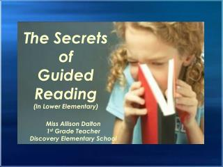 The Secrets of Guided Reading (In Lower Elementary)