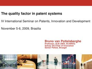 The quality factor in patent systems