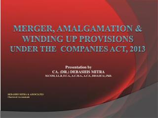 MERGER, AMALGAMATION & WINDING UP PROVISIONS  UNDER THE  Companies Act, 2013