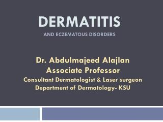 Dermatitis and eczematous disorders