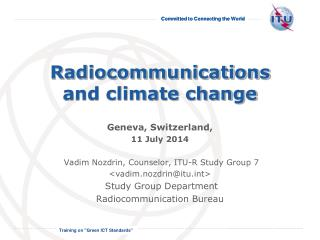 Radiocommunications and climate change
