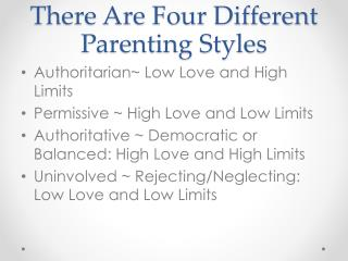 There Are Four Different Parenting Styles