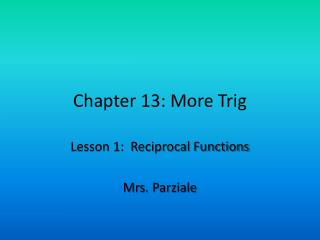 Chapter 13: More Trig