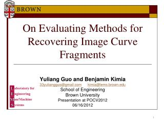 On Evaluating Methods for Recovering Image Curve Fragments
