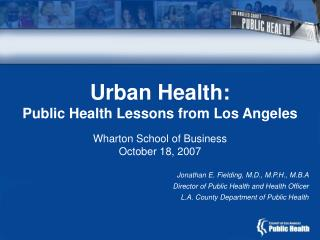 Urban Health: Public Health Lessons from Los Angeles