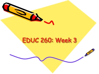 EDUC 260: Week 3