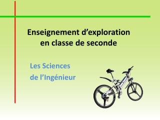 Enseignement d'exploration en classe de seconde
