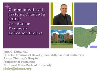 Community-Level Systems Change In OHIO: The Autism Diagnosis  Education Project