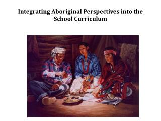 Integrating Aboriginal Perspectives into the School Curriculum