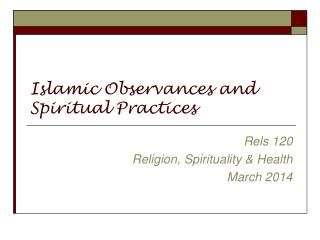 Islamic Observances and Spiritual Practices