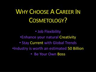 Why Choose A Career In Cosmetology?