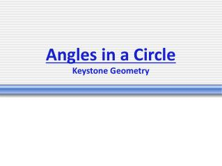 Angles in a  Circle Keystone Geometry