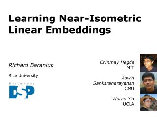 Learning Near-Isometric Linear  Embeddings
