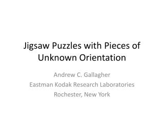 Jigsaw Puzzles with Pieces of Unknown Orientation