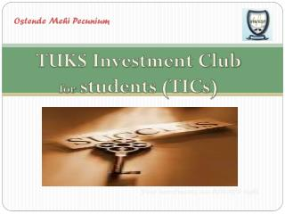 TUKS Investment Club  for  students (TICs)
