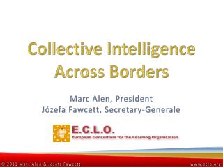 Collective  Intelligence  Across Borders
