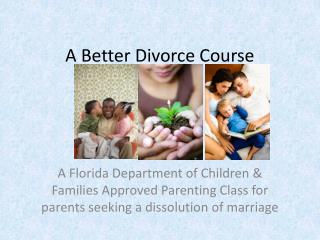 A Better Divorce Course