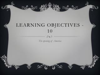 Learning objectives -10