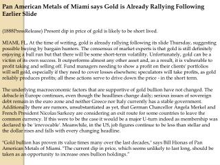 Pan American Metals of Miami says Gold is Already Rallying F